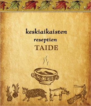 Keskiaikaisten reseptien taide